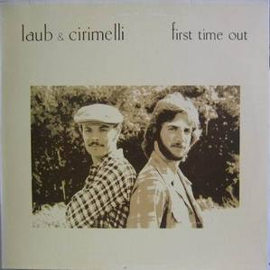 LAUB & CIRIMELLI - First Time Out