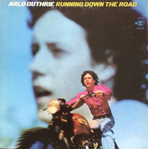 ARLO GUTHRIE - Running Down the Road