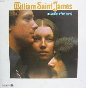 WILLIAM SAINT JAMES - A Song For Every Mood