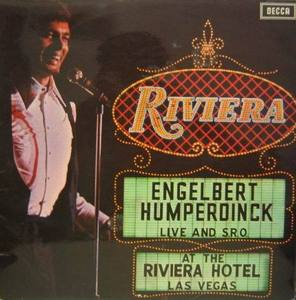 ENGELBERT HUMPERDINK - Live At The Riviera, Las Vegas