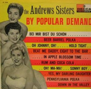 ANDREWS SISTERS - By Popular Demand