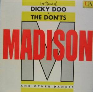 DICKY DOO & THE DON,TS - Madison
