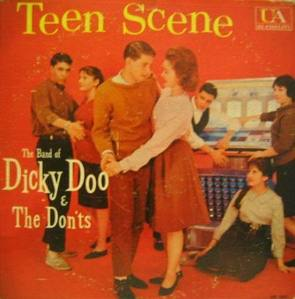 DICKY DOO & THE DON,TS - Teen Scene