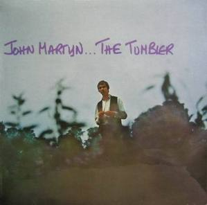 JOHN MARTYN - The Tombler