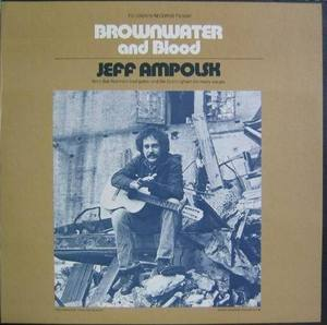 JEFF AMPOLSK - Brownwater and Blood