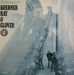 KOERNER RAY & GLOVER - the return of KOERNER RAY & GLOVER
