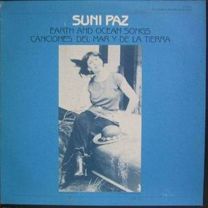 SUNI PAZ - Earth And Ocean Songs