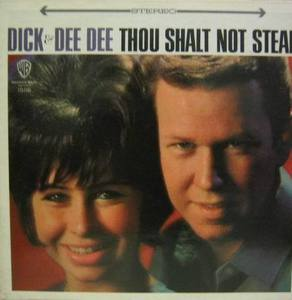 DICK & DEE DEE - Thou Shalt Not Steal