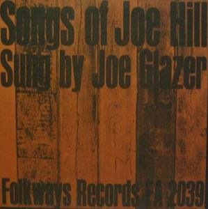 SONGS of JOE HILL - Sung by Joe Glazer  (10인지)