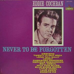EDDIE COCHRAN - Never To Be Forgotten