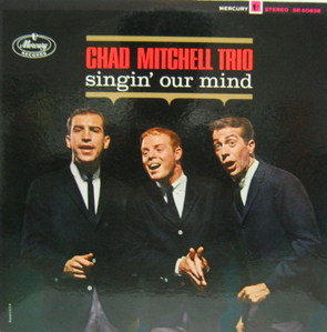 THE CHAD MITCHELL TRIO - Singin' Our Mind