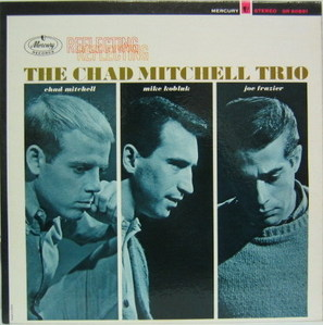THE CHAD MITCHELL TRIO - Reflecting