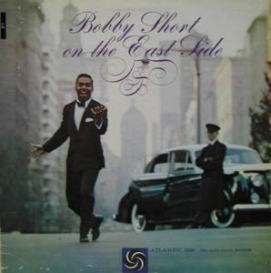 BOBBY SHORT - On The East Side