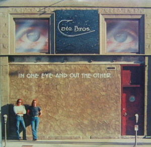 CATE BROS - In One Eye And Out The Other
