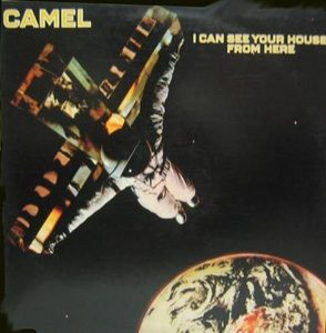 CAMEL - I Can Your House From Here