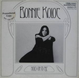 BONNIE KOLOC - Hold On To Me