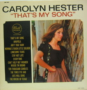 CAROLYN HESTER - That's My Song