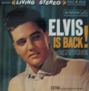 ELVIS PRESLEY - Elvis Is Back !