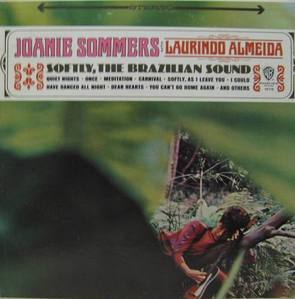 JOANIE SOMMERS - Softly, The Brazilian Sound