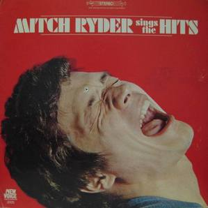 MITCH RYDER - Sings The Hits