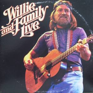 WILLIE NELSON - WILLIE and FAMILY LIVE (2LP)