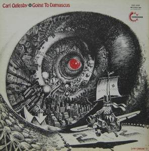 CARL OGLESBY - Going To Damascus