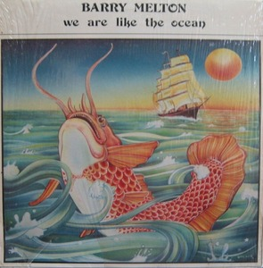 BARRY MELTON - We Are Like The Ocean