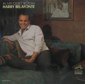 HARRY BELAFONTE - IN MY QUIET ROOM