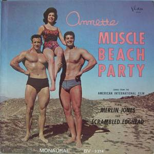 ANNETTE - Muscle Beach Party