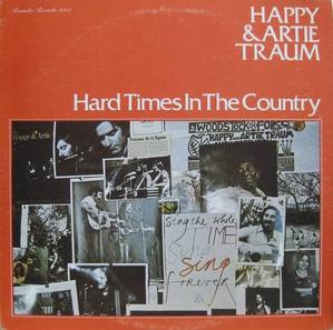 HAPPY AND ARTIE TRAUM - Hard Times In The Country