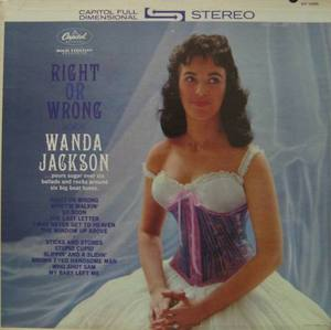 WANDA JACKSON - RIGHT OR WRONG