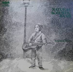 NATURAL ACOUSTIC BAND - LEARNING TO LIVE