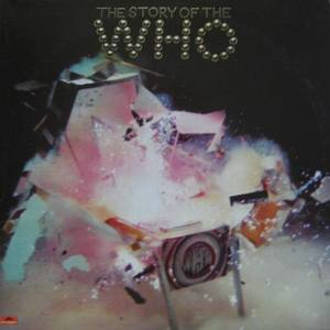 WHO - The Story Of The Who (2LP)