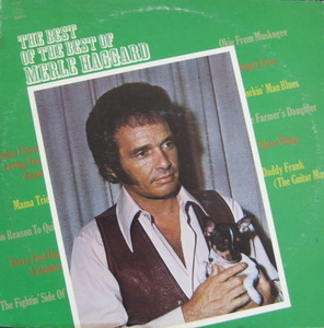 "MERLE HAGGARD - The Best of the Best of Merle Haggard (""Okie From Muskogee 철 날 때도 됐지/사월과 오월, 서유석"")"