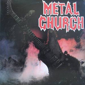 "METAL CHURCH - METAL CHURCH (""HIGHWAY STAR"")"