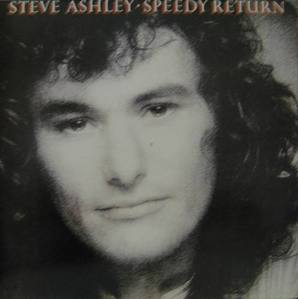 STEVE ASHLEY - SPEEDY RETURN (FOLK ROCK)