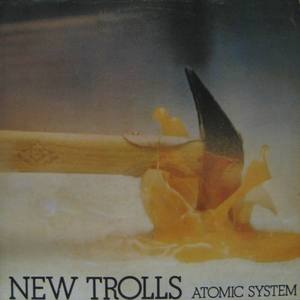 NEW TROLLS - ATOMIC SYSTEM (미개봉)
