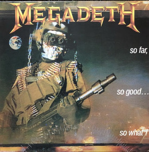 MEGADETH - SO FAR,SO GOOD... SO WHAT!