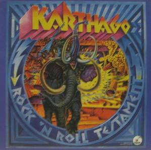 KARTHAGO - Rock 'N Roll Testament