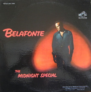 HARRY BELAFONTE - THE MIDNIGHT SPECIAL (feat Bob Dylan)