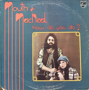 MOUTH & MACNEAL - How Do You Do ?