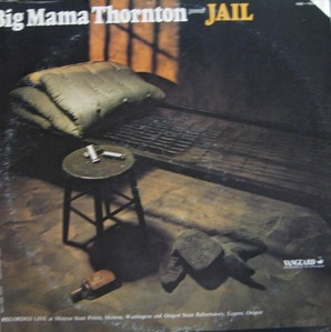 BIG MAMA THRONTON - JAIL (RECORDED LIVE)