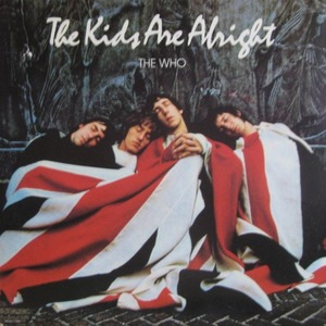 THE WHO - THE KIDS ARE ALRIGHT (2LP)