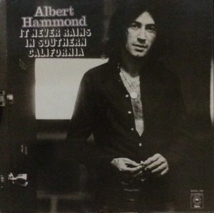 ALBERT HAMMOND - IT NEVER RAINS IN SOUTHERN CALIFONIA