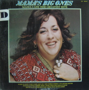 MAMA CASS - MAMA'S BIG ONES