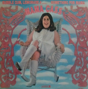 MAMA CASS - Bubble Gum Lemonade & Something For Mama