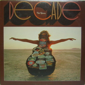 NEIL YOUNG -  DECADE [3LP's]