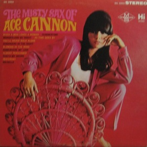 ACE CANNON - MISTY SAX OF ACE CANNON
