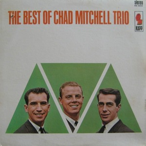 CHAD MITCHELL TRIO - THE BEST OF CHAD MITCHELL TRIO