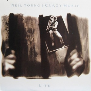 NEIL YOUNG & CRAZY HORSE - Life